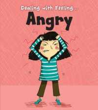 Angry (Read and Learn: Dealing with Feeling...) -- Paperback / softback
