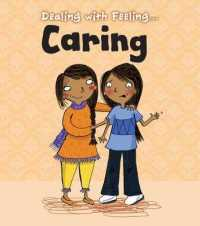 Caring (Read and Learn: Dealing with Feeling...) -- Paperback / softback