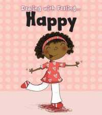 Happy (Read and Learn: Dealing with Feeling...) -- Paperback / softback