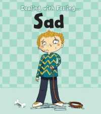 Sad (Read and Learn: Dealing with Feeling...) -- Paperback / softback