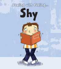 Shy (Read and Learn: Dealing with Feeling...) -- Paperback / softback