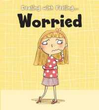 Worried (Read and Learn: Dealing with Feeling...) -- Paperback / softback