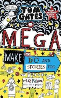 Tom Gates: Mega Make and Do (and Stories Too!) (Tom Gates) -- Hardback
