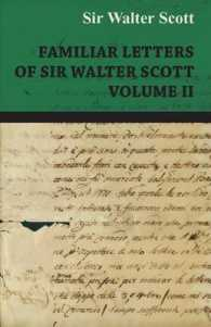 Familiar Letters of Sir Walter Scott