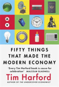 Fifty Things that Made the Modern Economy -- Paperback