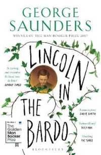 Lincoln in the Bardo : Winner of the Man Booker Prize 2017 -- Paperback