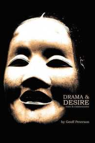 Drama & Desire : Texts & Commentaries