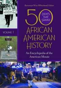 50 Events That Shaped African American History (2-Volume Set) : An Encyclopedia of the American Mosaic
