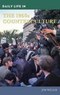 Daily Life in the 1960s Counterculture (Daily Life)