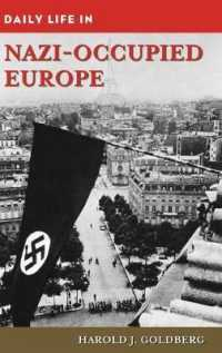 Daily Life in Nazi-Occupied Europe (Daily Life)