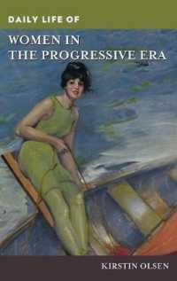 Daily Life of Women in the Progressive Era (Greenwood Press Daily Life through History)