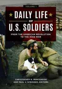Daily Life of U.S. Soldiers (3-Volume Set) : From the American Revolution to the Iraq War