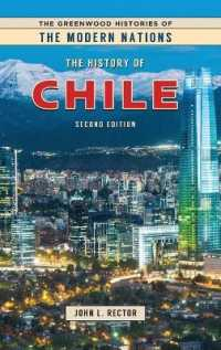 The History of Chile (Greenwood Histories of the Modern Nations) (2 Revised)