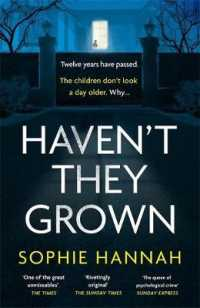 Haven't They Grown -- Hardback