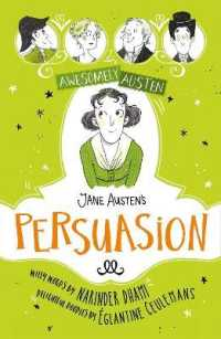 Awesomely Austen - Illustrated and Retold: Jane Austen's Persuasion (Awesomely Austen - Illustrated and Retold) -- Hardback
