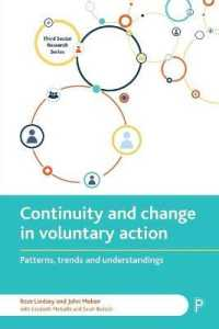 Continuity and Change in Voluntary Action : Patterns, Trends and Understandings (Reprint)