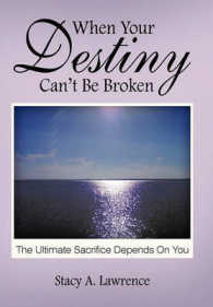 When Your Destiny Can't Be Broken : The Ultimate Sacrifice Depends on You