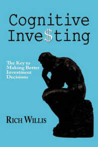 Cognitive Investing : The Key to Making Better Investment Decisions
