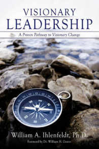 Visionary Leadership : A Proven Pathway to Visionary Change