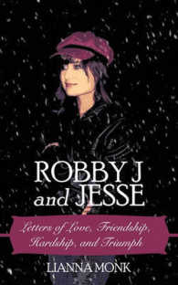 Robby J and Jesse : Letters of Love, Friendship, Hardship, and Triumph