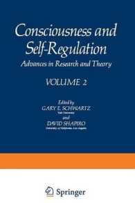 Consciousness and Self-regulation : Advances in Research and Theory 〈2〉 (Reprint)