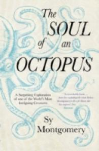サイ・モンゴメリ『愛しのオクトパス』(原書)<br>Soul of an Octopus : A Surprising Exploration into the Wonder of Consciousness -- Paperback