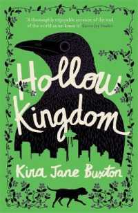 Hollow Kingdom : It's time to meet the world's most unlikely hero... -- Hardback