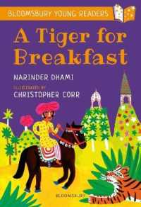 Tiger for Breakfast: a Bloomsbury Young Reader (Bloomsbury Young Readers) -- Paperback / softback