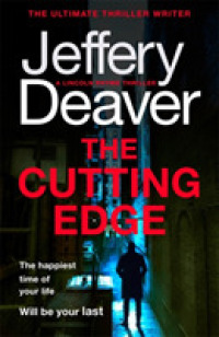 Cutting Edge (Lincoln Rhyme Thrillers) -- Paperback / softback