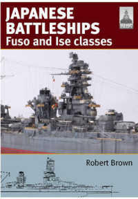 Japanese Battleships : Fuso and Ise Classes (Shipcraft)