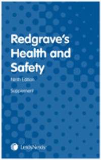Redgrave's Health and Safety : First Supplement to the Ninth edition -- Paperback / softback (9 ed)