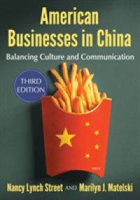 American Businesses in China : Balancing Culture and Communication (3TH)