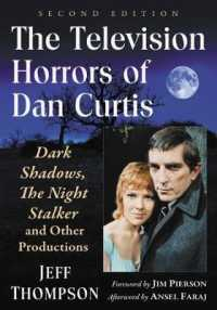 The Television Horrors of Dan Curtis : Dark Shadows, the Night Stalker and Other Productions (2ND)