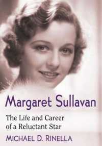 Margaret Sullavan : The Life and Career of a Reluctant Star