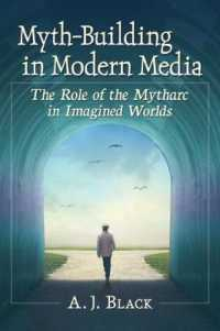 Myth-building in Modern Media : The Role of the Mytharc in Imagined Worlds