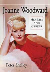 Joanne Woodward : Her Life and Career