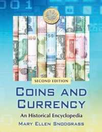 Coins and Currency : An Historical Encyclopedia (2ND)