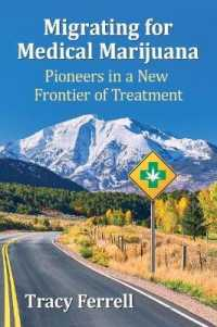 Migrating for Medical Marijuana : Pioneers in a New Frontier of Treatment