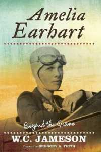 Amelia Earhart : Beyond the Grave (Beyond the Grave)