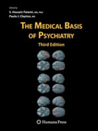 The Medical Basis of Psychiatry (3 Reprint)