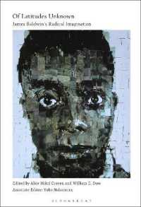 Of Latitudes Unknown : James Baldwin's Radical Imagination
