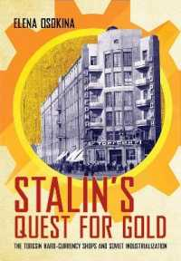 Stalin's Quest for Gold : The Torgsin Hard-currency Shops and Soviet Industrialization