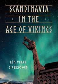 Scandinavia in the Age of Vikings