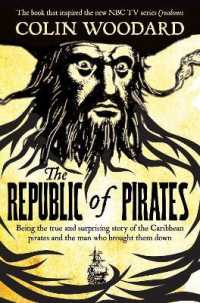 Republic of Pirates : Being the true and surprising story of the Caribbean pirates and the man who bro -- Paperback / softback