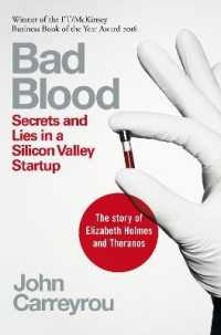 Bad Blood : Secrets and Lies in a Silicon Valley Startup -- Paperback / softback