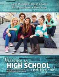 Thriving in High School and Beyond : Strategies for Academic Success & Personal Development