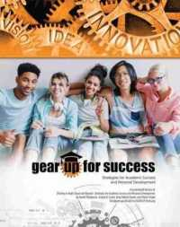 Gear Up for Success : Strategies for Academic Success and Personal Development (PAP/PSC)