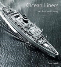 Ocean Liners : An Illustrated History (ILL)