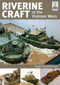 Riverine Craft of the Vietnam Wars (Shipcraft)