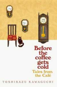 川口俊和『この嘘がばれないうちに』(英訳)<br>Tales from the Cafe : Before the Coffee Gets Cold -- Paperback / softback (English Language Edition)